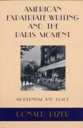 American Expatriate Writing and the Paris Moment: Modernism and Place