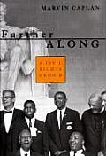 Farther Along A Civil Rights Memoir