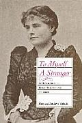 To Myself a Stranger: A Biography of Rose Hawthorne Lathrop