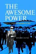The Awesome Power: Harry S. Truman as Commander in Chief
