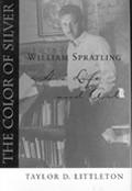 Color of Silver William Spratling His Life & Art