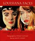 Louisiana Faces Images from a Renaissance