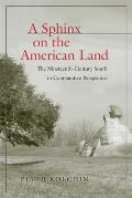 A Sphinx on the American Land: The Nineteenth-Century South in Comparative Perspective