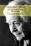 Orphans Home The Voice & Vision of Horton Foote