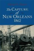 Capture of New Orleans, 1862 (Revised)