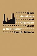 Black Americans & Organized Labor