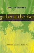 Gather at the River: Notes from the Post-Millennial South Cover