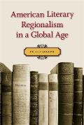 American Literary Regionalism in a Global Age: The Secession of Georgia