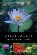 Wildflowers of the Coastal Plain: A Field Guide