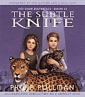 His Dark Materials 02 Subtle Knife