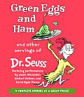 Green Eggs and Ham and Other Servings of Dr. Seuss (Abridged) Cover