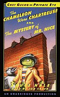 Chet Gecko-Private Eye: The Chameleon Wore Chartreuse and the Mystery of Mr. Nice