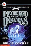 Unicorn Chronicles 01 Into The Land Of T