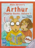 Marc Brown's Arthur Chapter Books: Arthur's Mystery Envelope, Arthur and the Scare-Your-Pants Off Club, Arthur Makes the Team