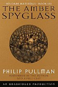 His Dark Materials #03: The Amber Spyglass: His Dark Materials, Book Three