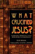 What Crucified Jesus Messianism Pharisaism & the Development of Christianity