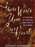 The Words Upon Your Heart: A Lexicon of Judaism and World Religions