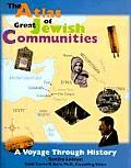Atlas of Great Jewish Communities A Voyage Through Jewish History