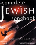The Complete Jewish Songbook: The Definitive Collection of Jewish Songs