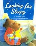 Looking For Sleepy