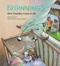 Beginnings How Families Come To Be