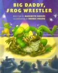 Big Daddy Frog Wrestler