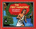 First Marathon The Legend of Pheidippides