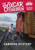 Boxcar Children #011: The Caboose Mystery