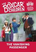 Boxcar Children #106: The Vanishing Passenger
