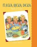 Flicka, Ricka, Dicka Bake a Cake (Flicka, Ricka, Dicka Books)