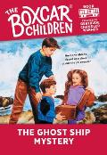 The Boxcar Children Mysteries||||The Ghost Ship Mystery