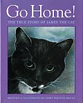 Go Home The True Story Of James The Cat