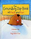 Groundhog Day Book Of Facts & Fun