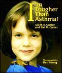 Im Tougher Than Asthma