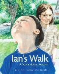 Ians Walk A Story About Autism