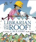 Librarian on Roof