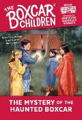 Boxcar Children #100: The Mystery of the Haunted Boxcar
