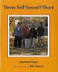 Never Sell Yourself Short (Concept Books)