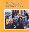 Our Teachers In A Wheelchair
