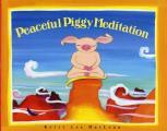 Peaceful Piggy Meditation (Albert Whitman Prairie Paperback)