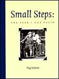 Small Steps Year I Got Polio