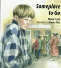 Someplace To Go