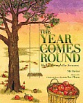 Year Comes Round Haiku Through the Seasons