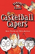 Vampire School 01 Casketball Capers
