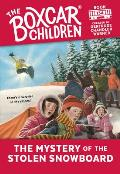 Boxcar Children Mysteries #134: The Mystery of the Stolen Snowboard