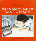 When Andys Father Went To Prison