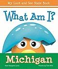 What Am I Michigan