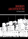 Modern Architecture 2ND Edition the Architecture
