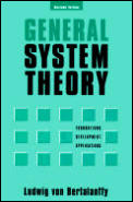 General System Theory Revised Edition Foundations Development Applications