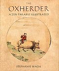 Oxherder A Zen Parable Illustrated